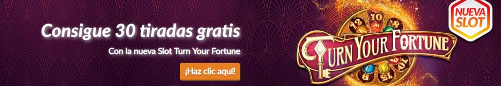 Turn your fortune hasta 30 tiradas gratis en casino barcelona
